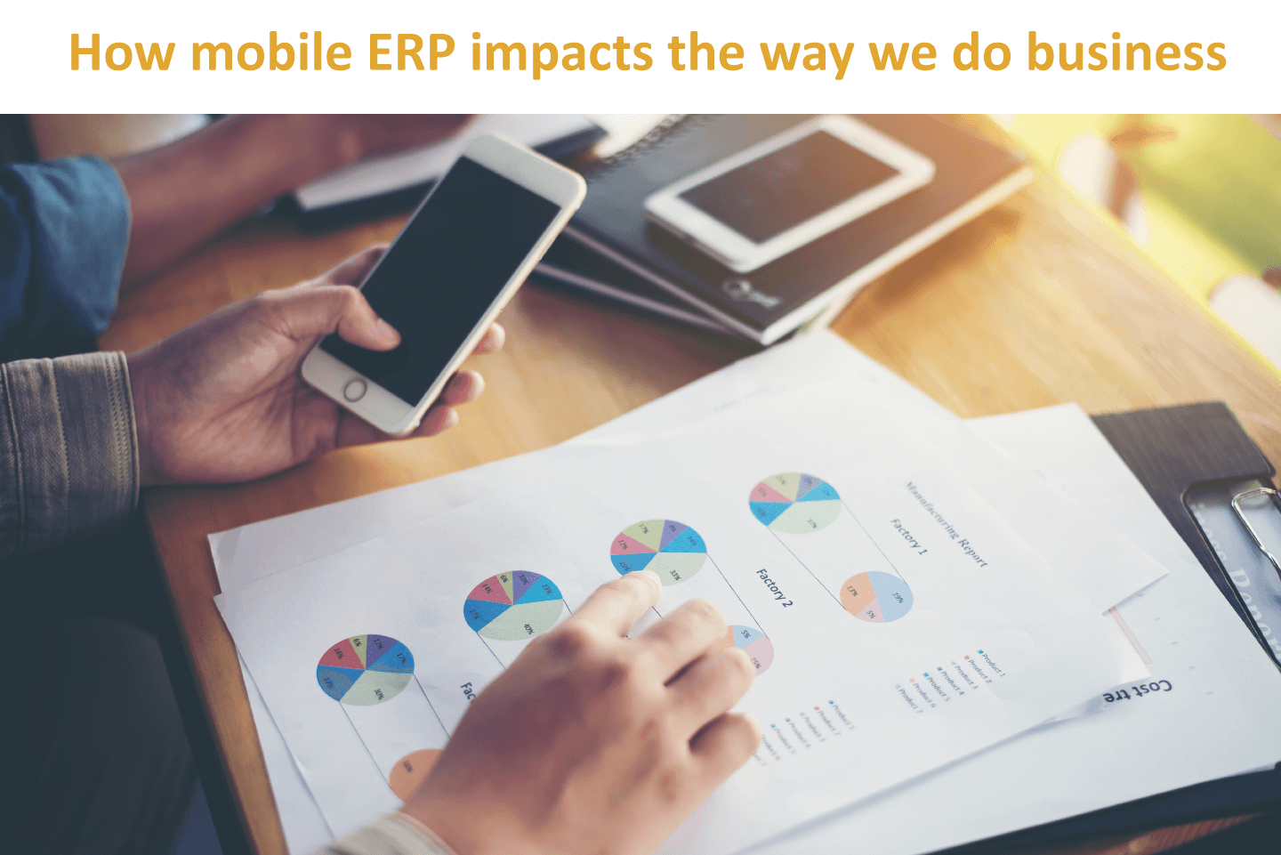 How mobile ERP impacts the way we do business